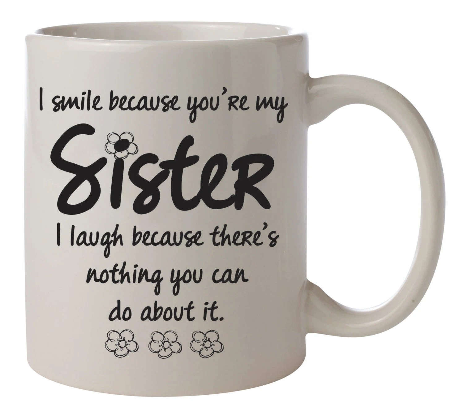 Because Nothing Sister Laugh Theres You Because Your Can You I My I About Do Love It