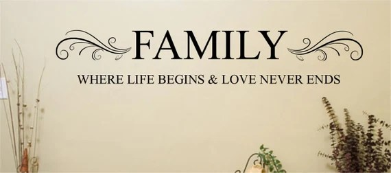 Download Family Where Life Begins and Love Never Ends Wall Decal Saying