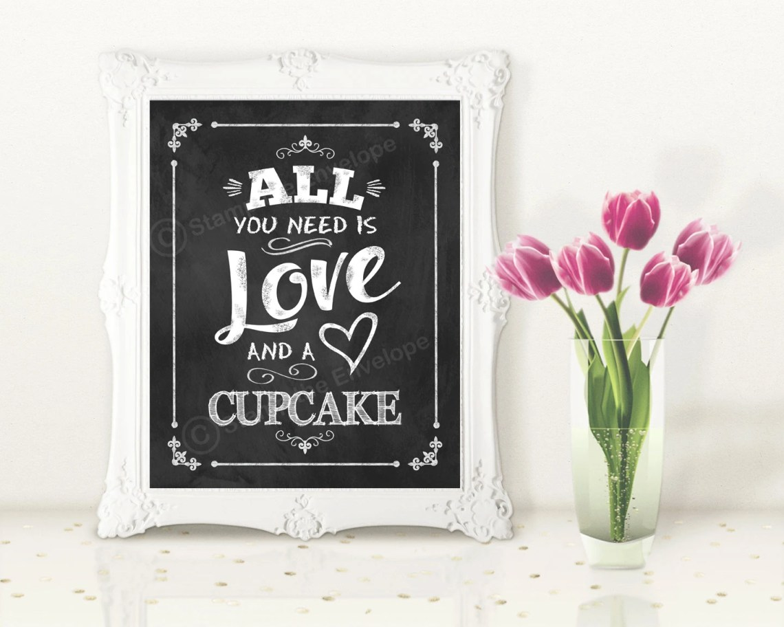 Download All You Need is Love and A Cupcake Print Chalkboard Wedding