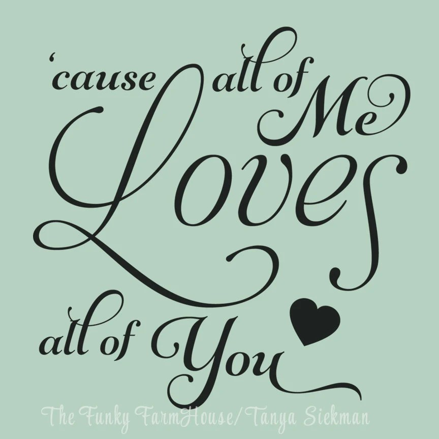 Download SVG DXF & PNG All of Me Loves all of you