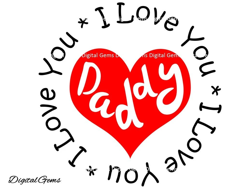 Download I love You Daddy SVG Cutting File For Cricut Design by ...