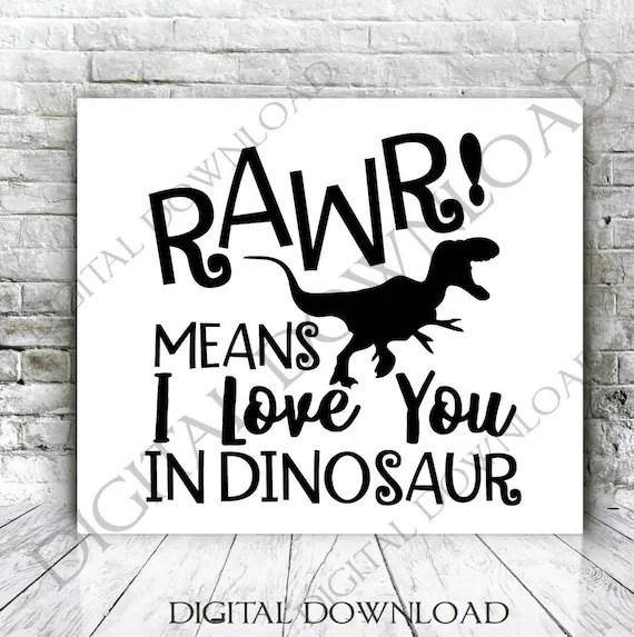 Download Rawr means I love you in dinosaur Vector Download Digital