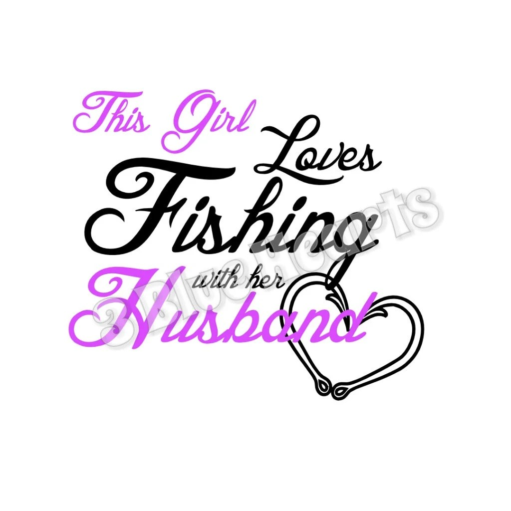 Download This Girl Loves Fishing with her Husband SVG dxf pdf Studio