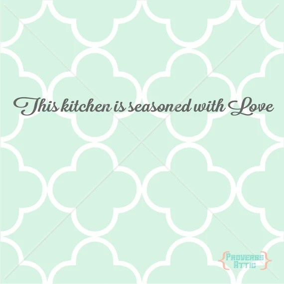 Download THIS KITCHEN IS Seasoned With Love cut print dining Vinyl ...