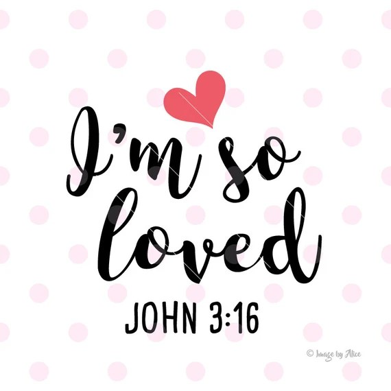 Download I am so loved SVG DXF Vector File. Cricut Explore. Cutting