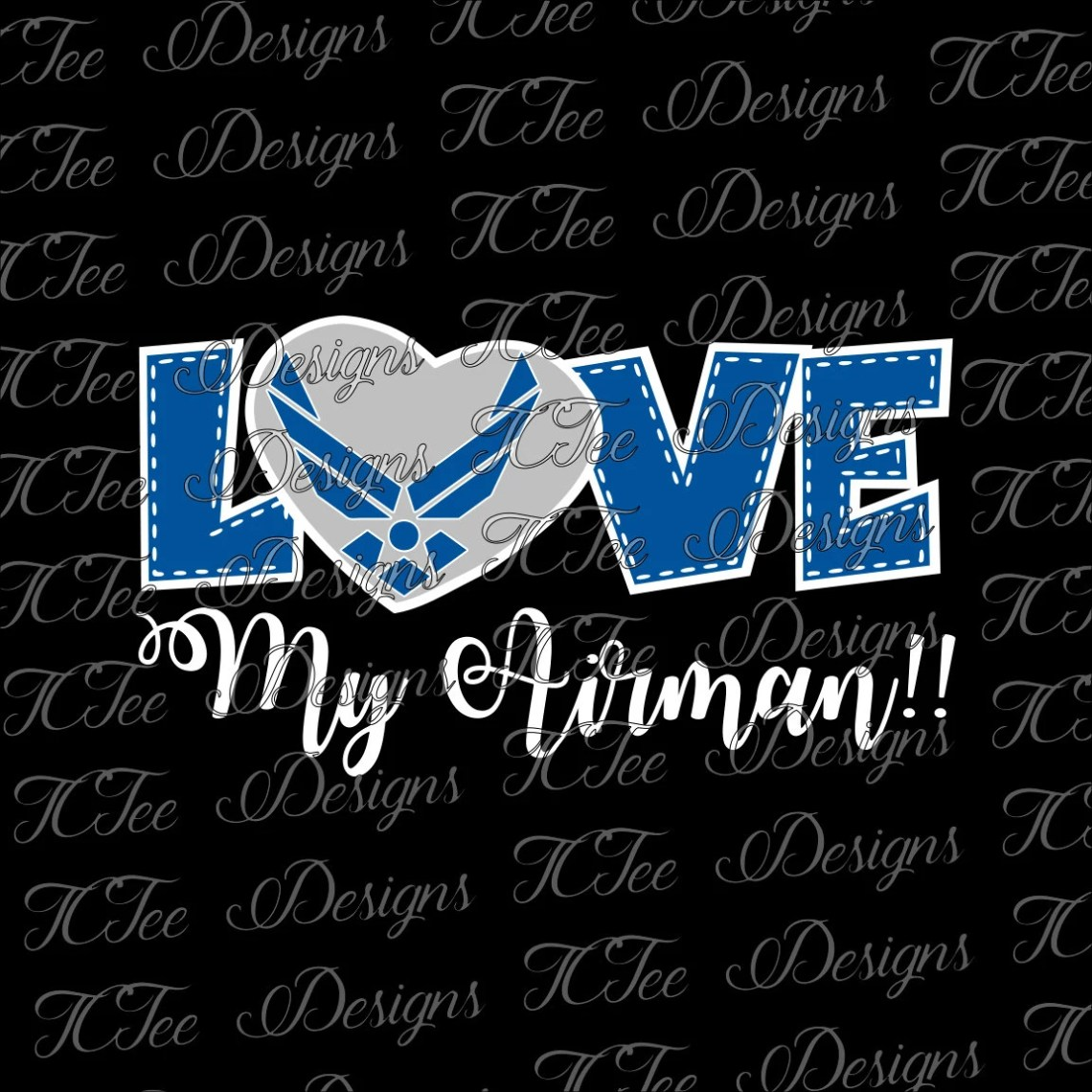 Download Love My Airman- United States Air Force - SVG Design ...