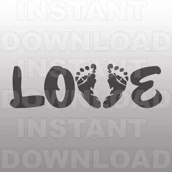 Download Love Baby Footprints SVG FileNewborn Baby Birth Announcement