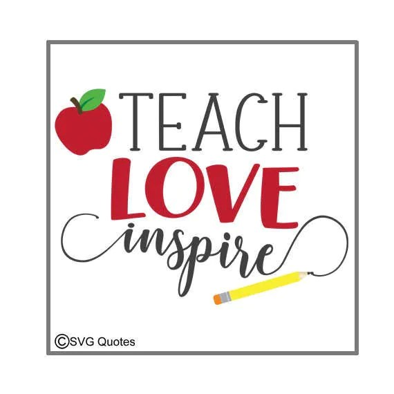Download SVG Cutting File Teach Love Inspire DXF EPS For Cricut