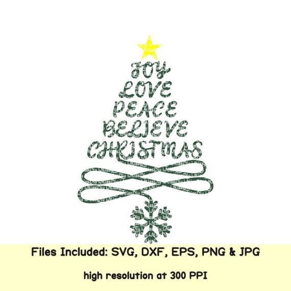 Download Joy Love Peace Believe Christmas svg tree svg winter svg ...