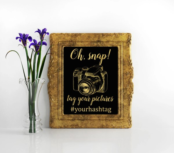 Black and Gold foil Instagram sign Oh snap Share your love