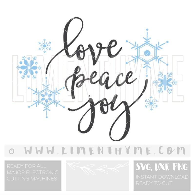 Download Love Peace Joy SVG / Choose joy to the world Let it Snow ...