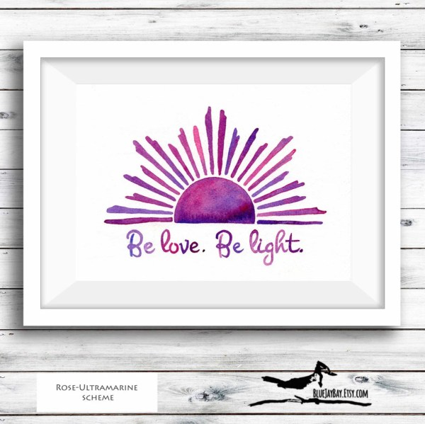 Love and Light Sunshine Art - Personalized Sunshine Print Decor - Be Love Be Light Inspirational Art Print - Sun Art Soul Art - Yoga Print