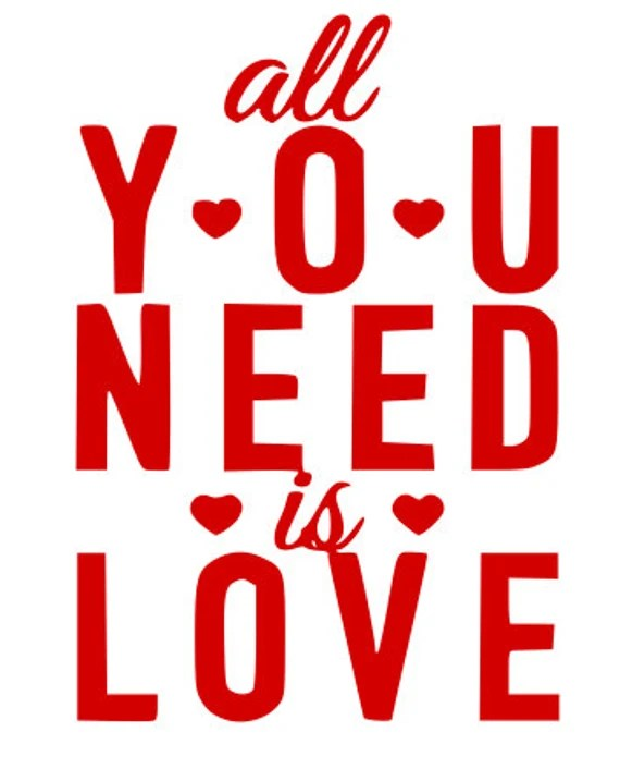Download All you need is love SVG File Quote Cut File Silhouette