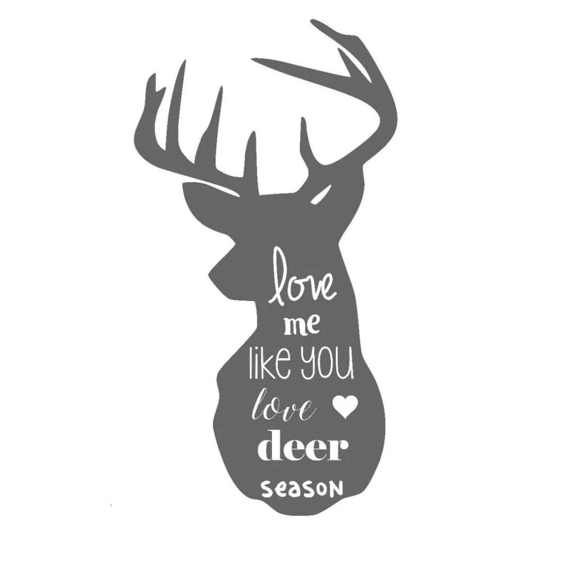 Download love me like you love deer season hunting wife by ...