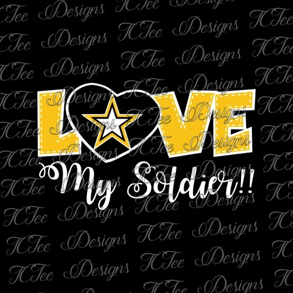Download Love My Soldier United States Army SVG Design Download
