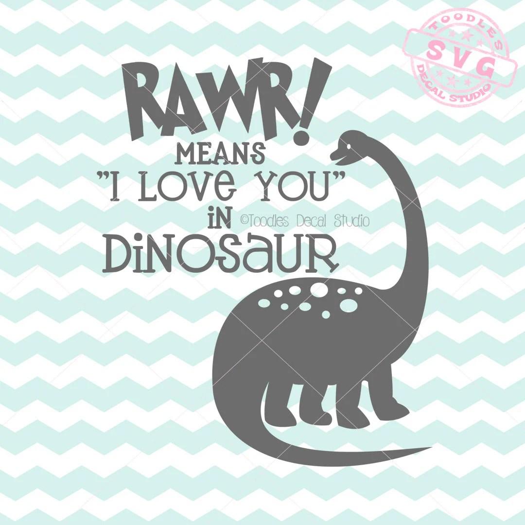 Download Rawr means I love you in Dinosaur SVG Vector Art Dinosaur