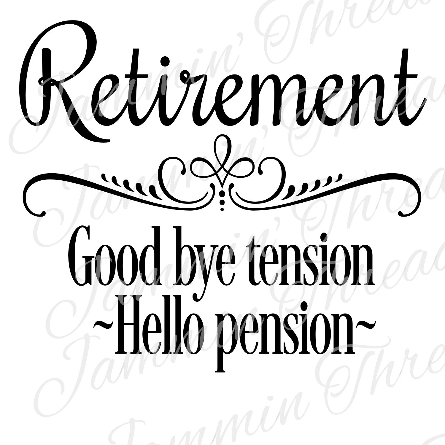 Retirement Good By Tension Hello Pension Svg