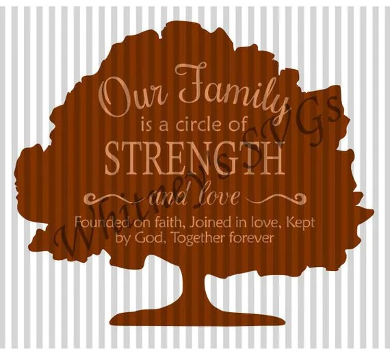 Download Our Family is a Circle of Strength and Love Founded on ...