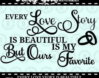 Download Every love story is beautiful | Etsy