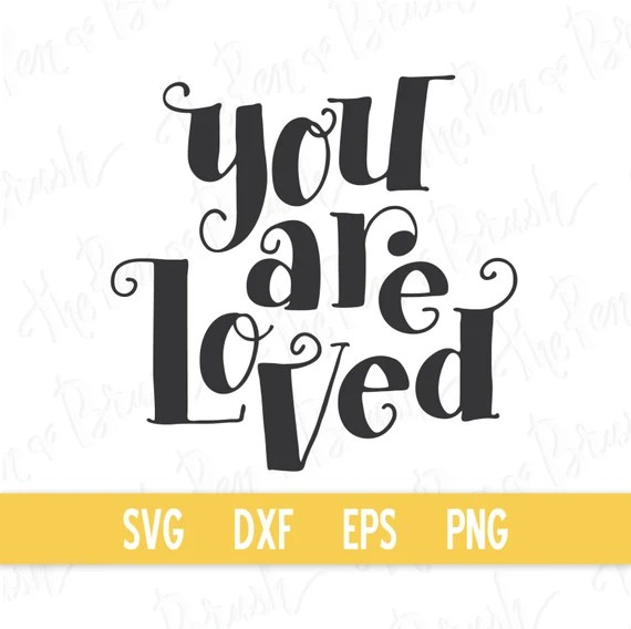 Download SVG: You Are Loved // Vector eps dxf // Transparent