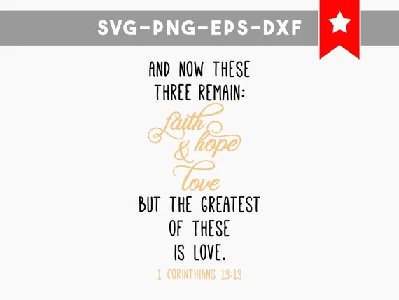 Download faith hope love svg, bible verse svg, scripture svg ...
