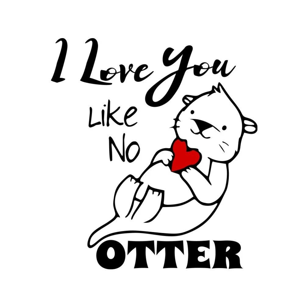 SVG I Love You Like No Otter Valentine Design February