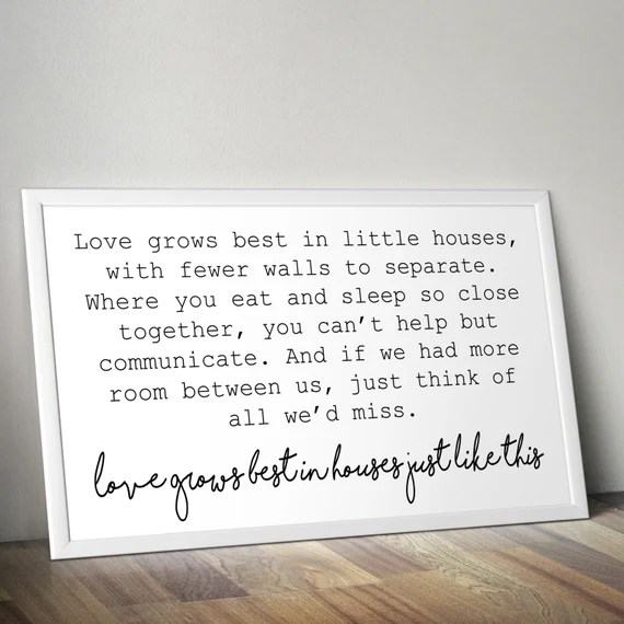 Download Love Grows Best In Little Houses Printable Poster Little
