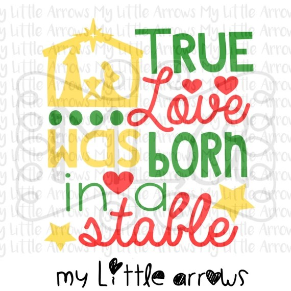Download True love was born in a stable SVG DXF EPS png Files for
