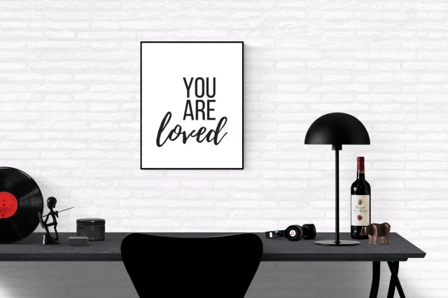 You Are Loved,  Motivatio...