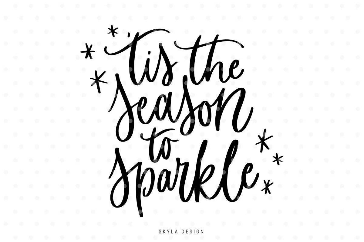 Tis The Season To Sparkle Svg Merry Christmas Svg Christmas