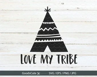 Download Love My Tribe SVG file Family svg Tribal svg file Family svg