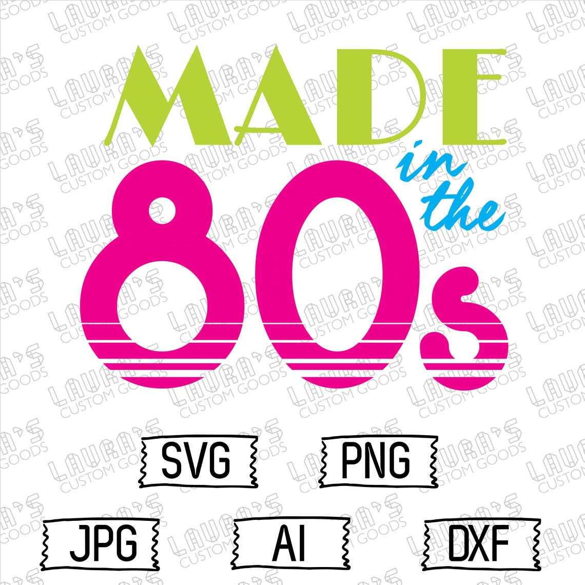 Download Made in the 80s Svg 1980s Svg Nostalgic Retro Svg