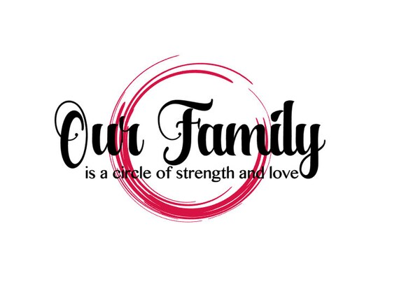 Download Our Family is a circle of strength and love SVG