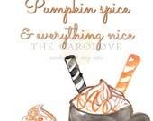 Pumpkin spice and everyth...