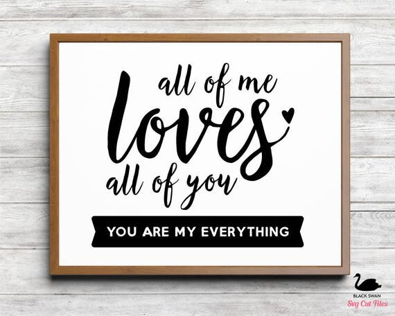 Download SVG All of me loves all of you typographic Design svg dxf
