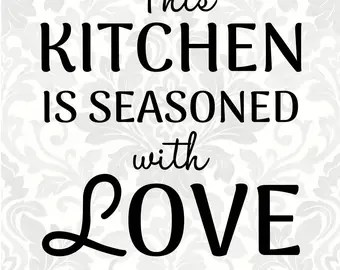 Download The kitchen is the heart of the home SVG PDF Digital File