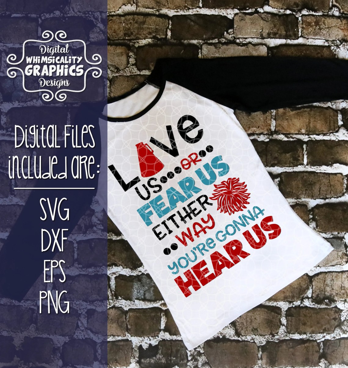 Download Love Us Fear Us Either Way You're Gonna Hear Us with svg