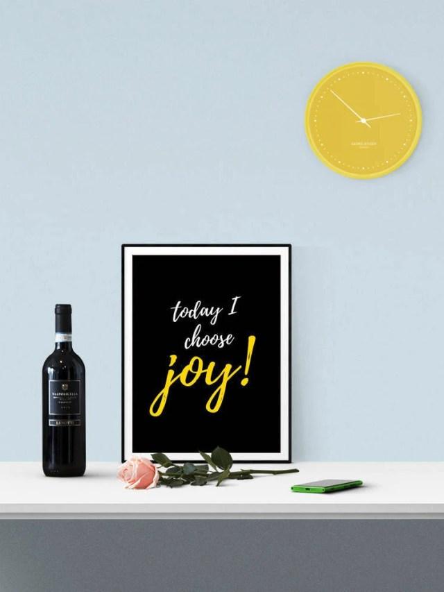 Today I Choose Joy, Motiv...