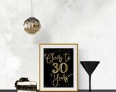 Printable Cheers to 30 Ye...