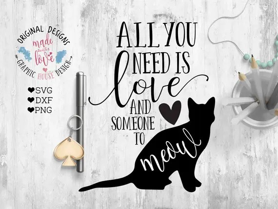 cat svg pets svg animals svg meow svg all you need is love