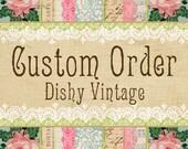 Custom Order for Diane