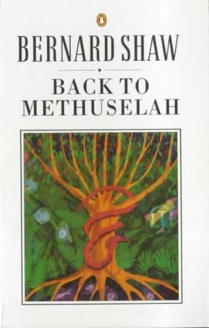 book cover of   Back to Methuselah   by  George Bernard Shaw