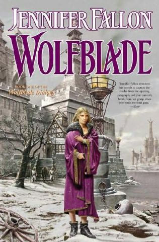 book cover of   Wolfblade    (Wolfblade Trilogy, book 1)  by  Jennifer Fallon