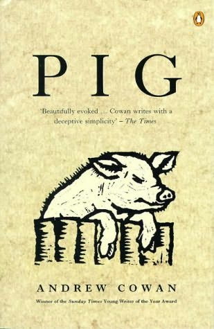 book cover of Pig byAndrew Cowan