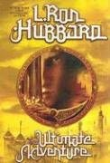 book cover of   The Ultimate Adventure   by  L Ron Hubbard