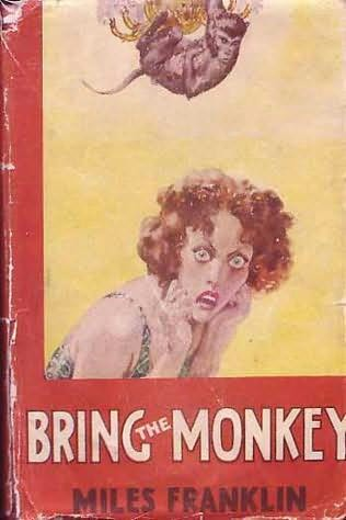 book cover of   Bring the Monkey   by  Miles Franklin