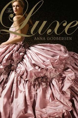 book cover of   The Luxe    (Luxe, book 1)  by  Anna Godbersen