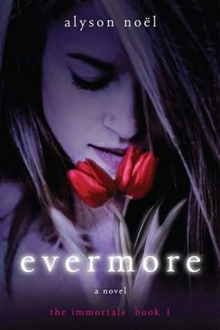 book cover of  Evermore   (Immortals, book 1) by Alyson Noël