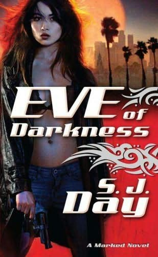 book cover of   Eve of Darkness    (Marked, book 1)  by  S J Day