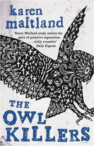 book cover of   The Owl Killers   by  Karen Maitland